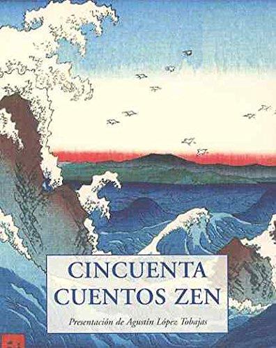 CINCUENTA CUENTOS ZEN (LOS PEQUEÑOS LIBROS DE LA SABIDURIA)