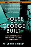 "Book cover Wilfred Sheed ""The House That George: Built"""