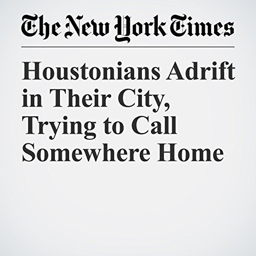 Houstonians Adrift in Their City, Trying to Call Somewhere Home copertina