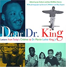 Dear Dr. King: Letters from Today's Children to Dr. Martin Luther King  Jr.