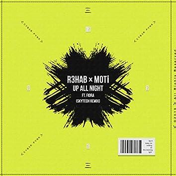 Up All Night (Skytech Remix)