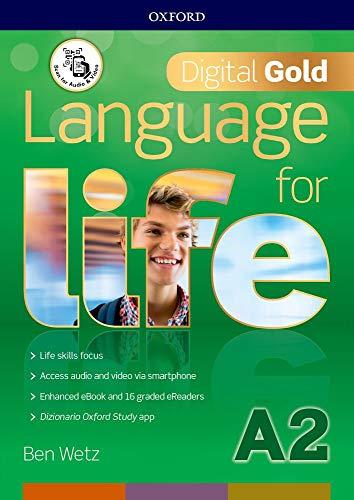 Language for life. Digital gold. A2. Per il biennio delle Scuole superiori. Con e-book. Con espansione online