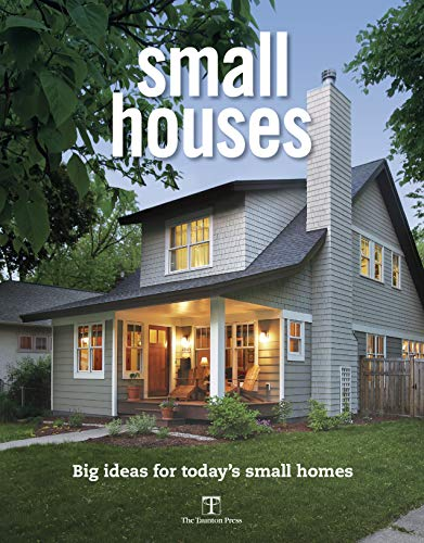 Compare Textbook Prices for Small Houses  ISBN 9781641550628 by Editors of Fine Homebuilding
