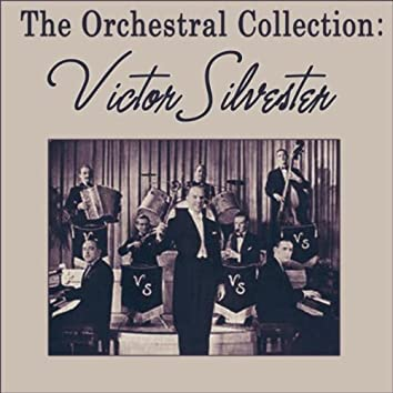 The Orchestral Collection: Victor Silvester