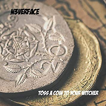 "Toss A Coin To Your Witcher (From ""The Witcher Series"") [Cyberpunk Romance]"