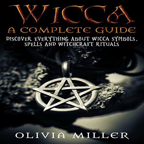 Wicca: A Complete Guide audiobook cover art