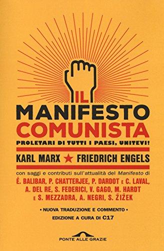 Manifesto del Partito Comunista. Con saggi e contributi sull'attualità del Manifesto