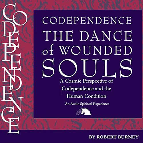 Codependence: The Dance of Wounded Souls Titelbild