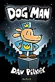 DogMan - Tome 1