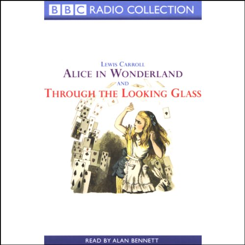 Alice in Wonderland & Through the Looking Glass audiobook cover art