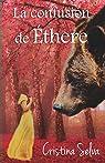 La confusión de Éthere: Amor, seducción y fantasía par Selva