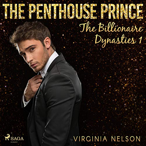 The Penthouse Prince: The Billionaire Dynasties 1
