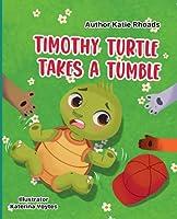 Timothy Turtle Takes a Tumble