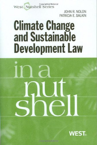 Climate Change and Sustainable Development Law in a Nutshell (Nutshells)