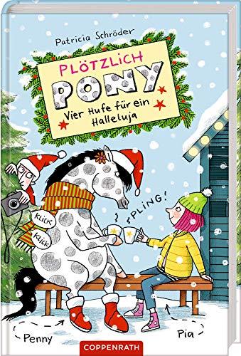 Plötzlich Pony (Bd. 4): Vier Hufe für ein Halleluja