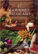 El Gourmet Mexicano (Spanish Edition)