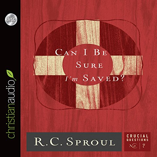 Can I Be Sure I'm Saved? audiobook cover art