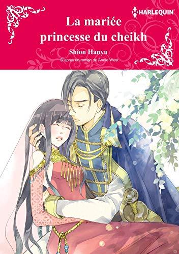 LA MARIÉE PRINCESSE DU CHEIKH(version colorisée):Harlequin Manga