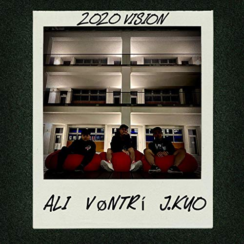 2020 Vision (feat. Ali & J.Kuo) [Explicit]
