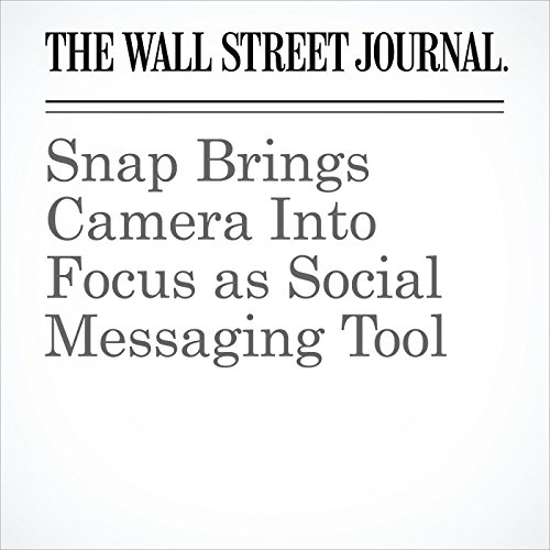 Snap Brings Camera Into Focus as Social Messaging Tool copertina