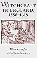 Witchcraft in England, 1558-1618 (Syracuse Studies on Peace and Conflict)