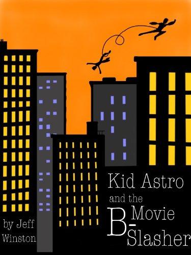 Kid Astro and the B-Movie Slasher