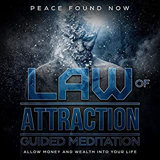 Law of Attraction Guided Meditation     Allow Money and Wealth into Your Life              By:                                                                                                                                 Peace Found Now                               Narrated by:                                                                                                                                 Brandon Ison                      Length: 3 hrs and 1 min     Not rated yet     Overall 0.0