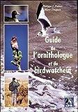 Guide de l'ornithologue et du birdwatcheur