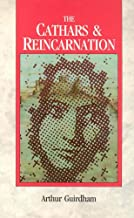 The Cathars & Reincarnation