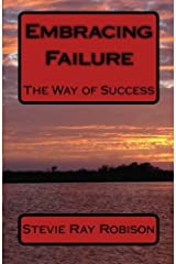 Embracing Failure: The Way of Success Paperback