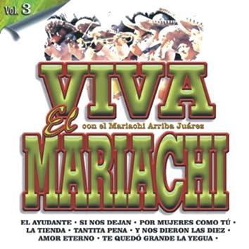 Viva El Mariachi Vol. 3
