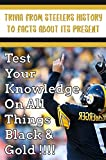 Trivia From Steelers History To Facts About Its...