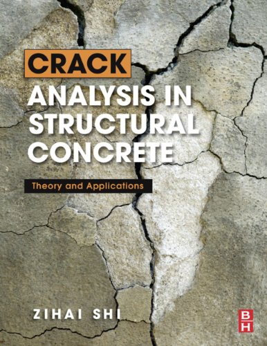 Crack Analysis in Structural Concrete: Theory and Applications (English Edition)