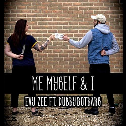 EVY ZEE feat. Dubbygotbars