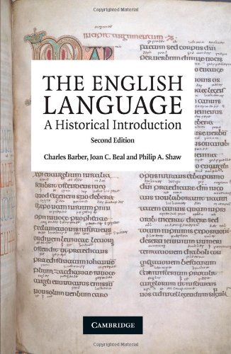 The English Language: A Historical Introduction...