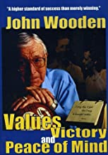 John Wooden - Values, Victory and Peace of Mind