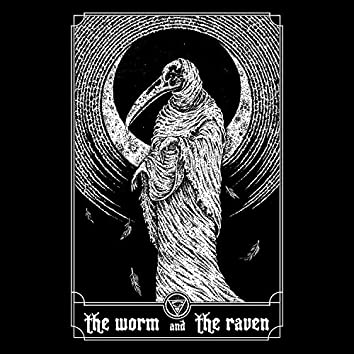 The Worm and The Raven