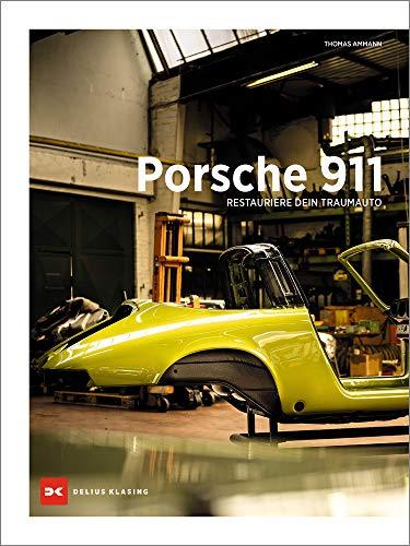 Porsche 911: Restauriere dein Traumauto