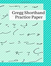 Gregg Shorthand Practice Paper: Gregg Shorthand Notebook for Faster Writing and Taking Notes With - Large Steno Book Blue Design