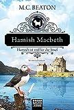 Hamish Macbeth ist reif für die Insel von Beaton, M. C.