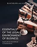 Essentials of the Legal Environment of Business (Applications and Ethical Considerations)