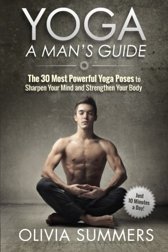 Easy You Simply Klick Yoga A Mans Guide The 30 Most Powerful Poses To Sharpen Your Mind And Strengthen Body Book Download Link On This Page