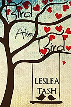 Bird After Bird (The Byrds of Birdseye Book 1) by [Leslea Tash]