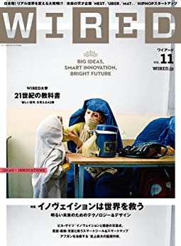 [Condé Nast Japan (コンデナスト・ジャパン), WIRED編集部]のWIRED(ワイアード)VOL.11 [雑誌]
