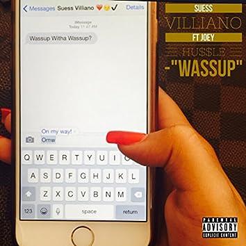 Wassup (feat. Joey Hussle)