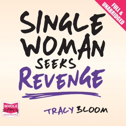 Single Woman Seeks Revenge audiobook cover art
