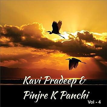 Kavi Pradeep & Pinjre K Panchi, Vol. 4
