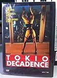 Tokio decadence