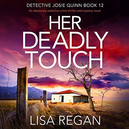 Her Deadly Touch: Detective Josie Quinn, Book 12