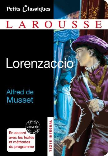 Lorenzaccio (Petits Classiques Larousse (38))